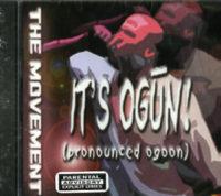 Its Ogun The Movement