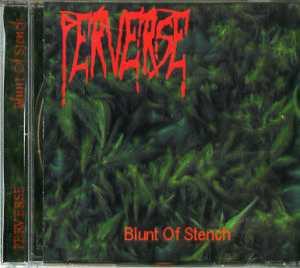 Blunt Of Stench