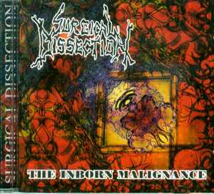 The Inborn Malignance