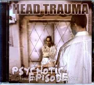 Psychotic Episode