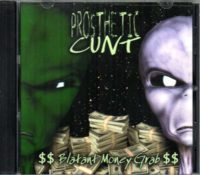 Prosthetic Cunt Blatant Money Grab